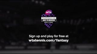 How To Play WTA Fantasy Tennis! | 2019 Porsche Race To Shenzhen Challenge