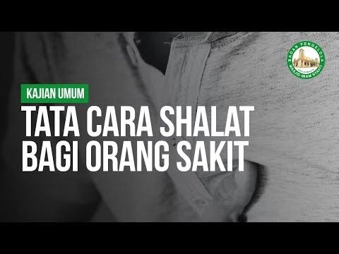 TATA CARA SHALAT BAGI ORANG SAKIT - Ustadz Muhammad bin Husaini hafizhahullah