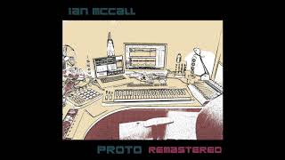 November Rag - Ian McCall, Proto: Remastered