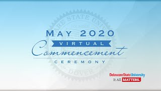 Delaware State University Commencement - May 2020