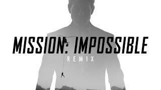 Mission Impossible Theme Remix