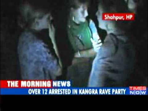 12 arrested from rave party in Kangra - Video   The Times of...