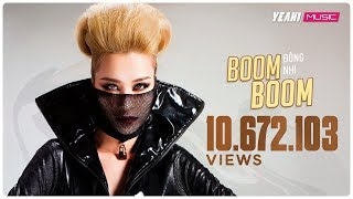Video clip Boom Boom | Đông Nhi ft.Mei | Yeah1 Superstar (Offical Music Video)