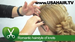 Romantic hairstyle of knots. parikmaxer TV USA
