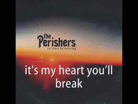 The Perishers - My Heart