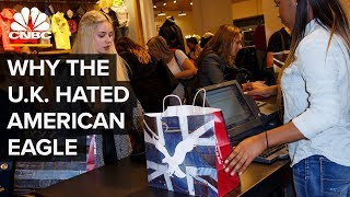 Why American Eagle Failed In The U.K. (And Why It's Trying Again)