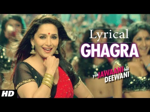 Ghagra Yeh Jawaani Hai Deewani Full Song with Lyrics | Madhuri...