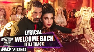 download lagu Welcome Back Title Track Full Song  Lyrics - gratis