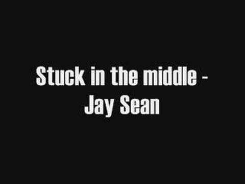 Jay Sean - Stuck In The Middle