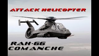 Boeing/Sikorsky RAH-66 Comanche Reconnaissance and attack helicopter