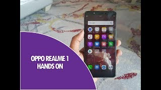 Realme 1 by Oppo Hands on and Camera Samples