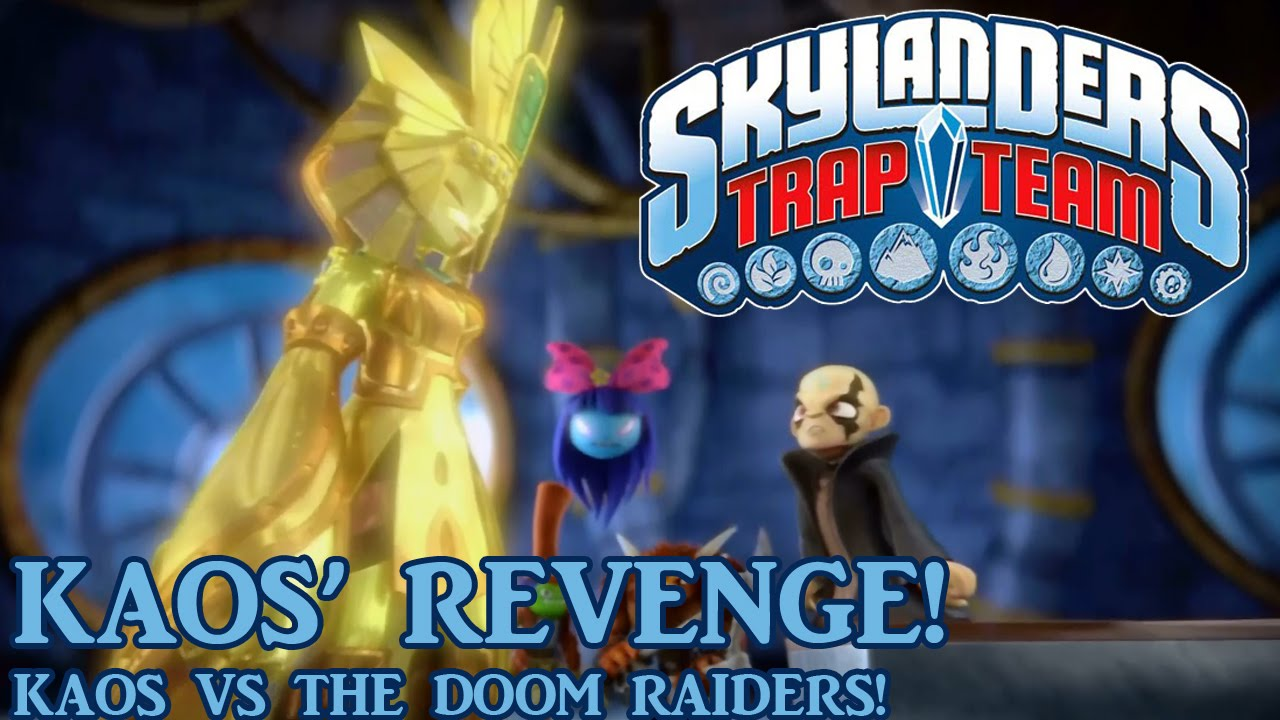 Skylanders Trap Team - Kaos' Revenge! Kaos Vs The Doom ...