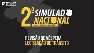 REVISÃO DE VÉSPERA - 2º SIMULADO NACIONAL PRF