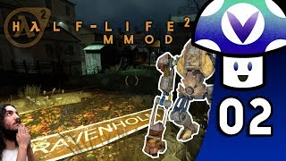 [Vinesauce] Vinny - Half-Life 2: MMod (PART 2)