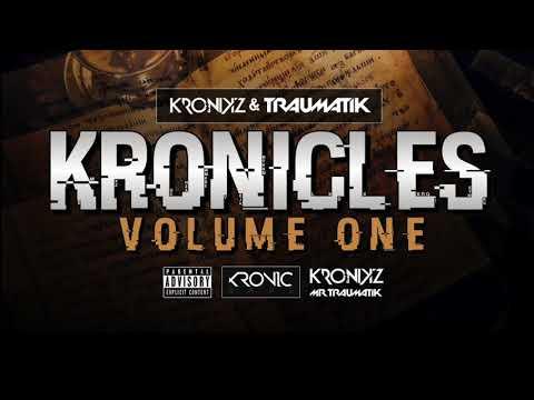 KRONICLES VOLUME 1 - DJ KRONIKZ & MR TRAUMATIK