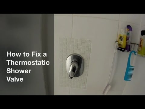 How to Fix a Thermostatic Shower valve / faucet