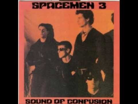 Spacemen 3 - The sound of confusion