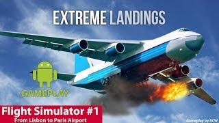 [GA] Extreme Landings | Flight Simulator #1 - Lisbon to Paris