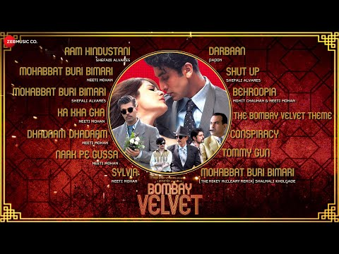 Bombay Velvet Jukebox | Ranbir Kapoor, Anushka Sharma & Karan Johar | Amit Trivedi