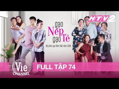 GẠO NẾP GẠO TẺ - Tập 74 - FULL | Phim Gia Đình Việt 2018