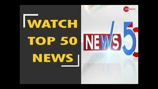 News 50: Watch top news stories of today, January 09th, 2019