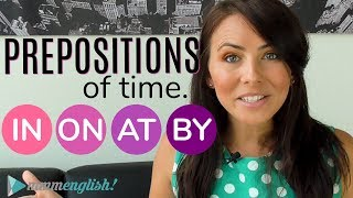 Prepositions of TIME 👉 IN / ON / AT / BY 👈 Common English Grammar Mistakes