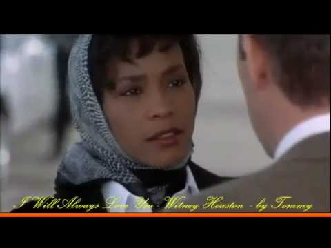 I Will Always Love You - Whitney Houston (da the Bodyguard) video
