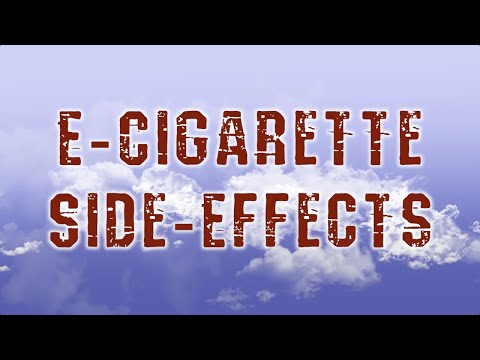 E-Cigarette Side Effects ?