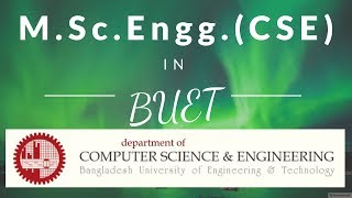 M.Sc.Engg. in Computer Science & Engineering at BUET