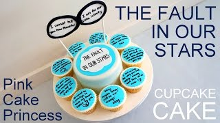 The Fault In Our Stars Cake & Cupcakes how to by Pink Cake Princess - Collaboration with Haniela