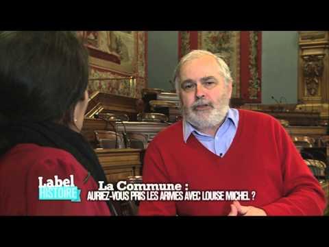 Label Histoire - Auriez vous pris les armes avec Louise Michel ?