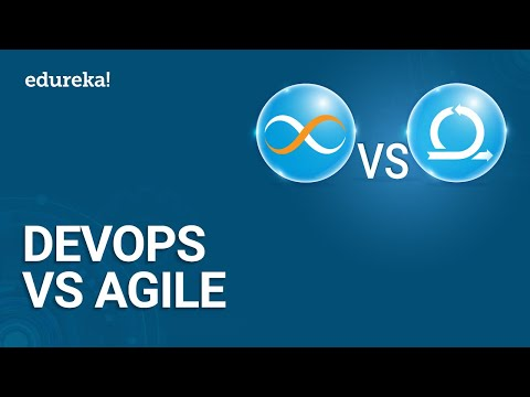 DevOps vs Agile | DevOps Tutorial For Beginners | DevOps Training | Edureka