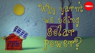 Perché non usiamo solo l'energia solare?
