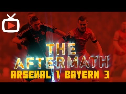 The Aftermath Show - Arsenal 1 Bayern Munich 3 - ArsenalFanTV.com