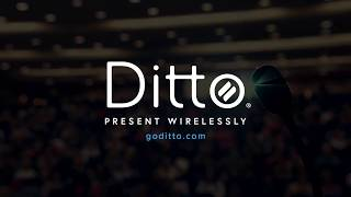 Ditto: Wireless Presentation Software For Any Meeting Space