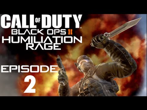 Call of Duty: Black Ops II Humiliation Rage - Episode 2