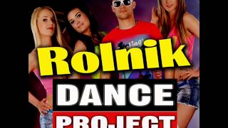 Dance Project - Rolnik 2015