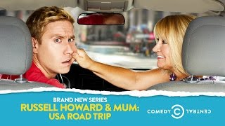Russell Howard & Mum: USA Road Trip   Comedy Central