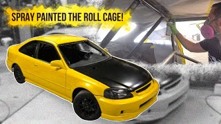 Pt.18| LAMBO KILLER BUILD | 600HP AWD TURBO HONDA CIVIC | HOW TO SPRAY PAINT YOUR ROLL CAGE!