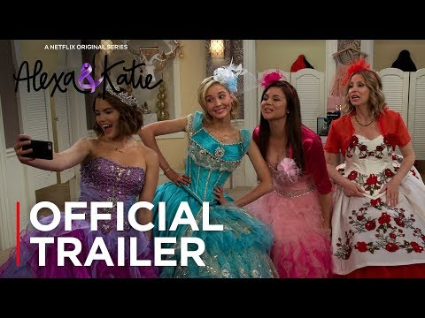 Alexa & Katie: Season 2 | Official Trailer [HD] | Netflix