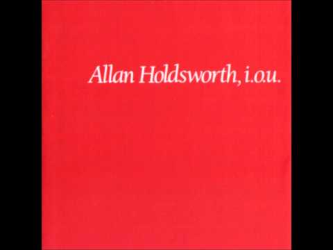 Allan Holdsworth - Where Is One