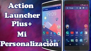 Action Launcher 3 Plus(Full-Apk)|2017/+Mi Personalizacion|Simple y elegante|Android