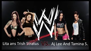 Womens Tag Team Aj Lee and Tamina S. Vs. Lita H. and Trish Stratus