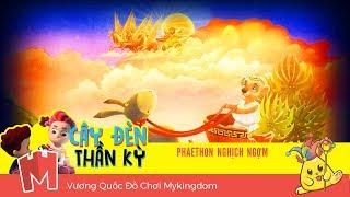 CÂY ĐÈN THẦN KỲ #46: PHAETHON NGHỊCH NGỢM  | NHỮNG BÀI HỌC VỀ CUỘC SỐNG