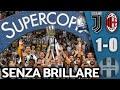 Ronaldo decide, Juve supercampione... deludendo ||| Juventus-Milan 1-0 Supercoppa Italiana 2019