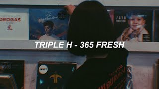 Triple H(트리플 H) - '365 FRESH' Easy Lyrics