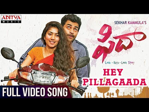 Hey Pillagaada Full Video Song || Fidaa Full Video Songs || Varun Tej, Sai Pallavi || Sekhar Kammula