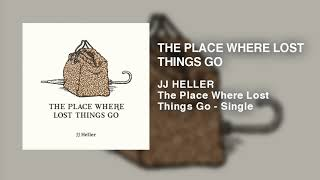 JJ Heller - The Place Where Lost Things Go (From Mary Poppins Returns) - Official Audio Video