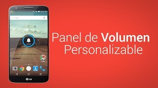 Personalizar Panel De Volumen En Dispositivos Android [No Root]
