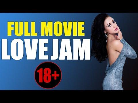 MOVIES 2017. RUSSIAN ROMANCE 18+ «LOVE JAM» FULL MOVIE